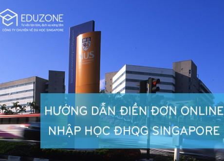 Hướng dẫn điền đơn online vào NUS Singapore
