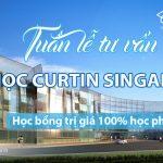 Tuần lễ du học Singapore trường CURTIN và Học bổng 100% học phí