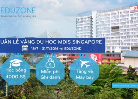 Tuần lễ vàng Du học Singapore tại Học viện MDIS (15/7 – 31/7)
