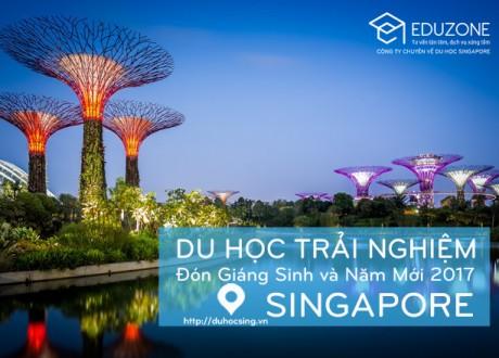 Du học trải nghiệm Singapore mùa Noel 2016 và Tết 2017
