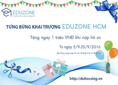 Khai trương Eduzone HCM, tặng ngay 1 triệu đồng khi đăng ký du học Singapore