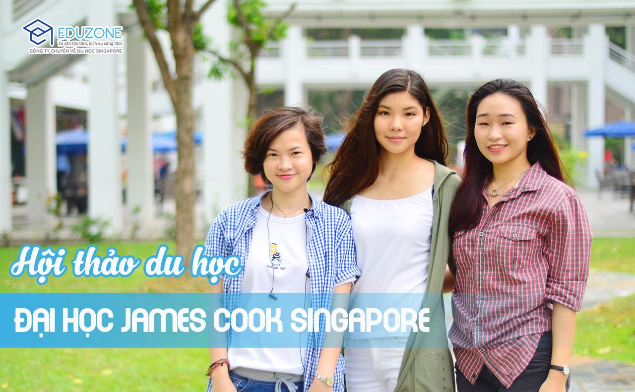 Hội thảo: Đại học James Cook Singapore – Trải nghiệm 2 nền giáo dục Singapore, Úc