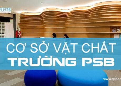 [Video] Hình ảnh cơ sở vật chất của PSB Singapore