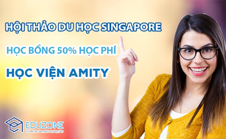 Hội thảo Du học Singapore trường AMITY