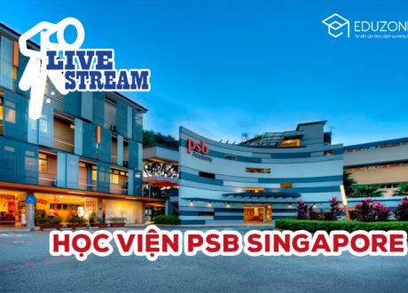 Livestream: Tư vấn trực tuyến Học viện PSB Singapore