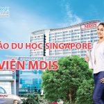 Hội thảo du học tại Học viện MDIS Singapore – Top 3 trường tốt nhất