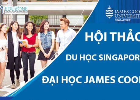 Hội thảo Du học Singapore trường James Cook – Top 2% Đại học tốt nhất thế giới