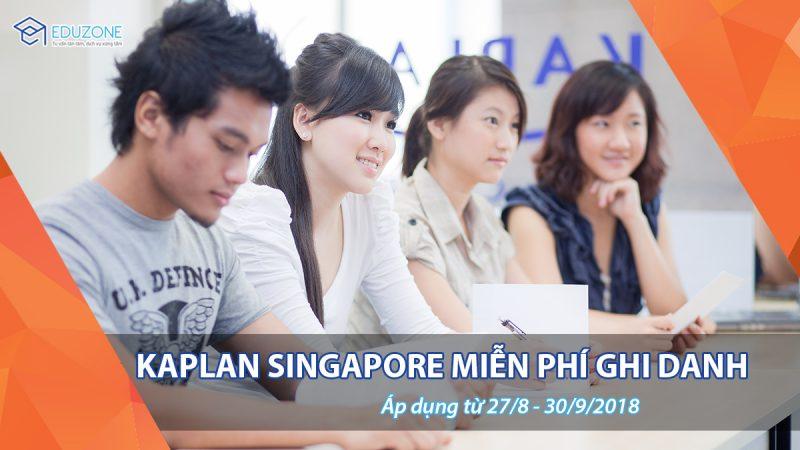 Học viện Kaplan Singapore miễn phí ghi danh nộp hồ sơ từ 27/8 đến 30/9/2018