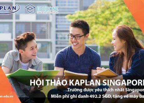 Hội thảo du học Kaplan Singapore – Ngày hội thông tin lớn nhất trong năm