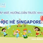 Thông báo lịch gặp đoàn trước khi bay du học hè Singapore 2018