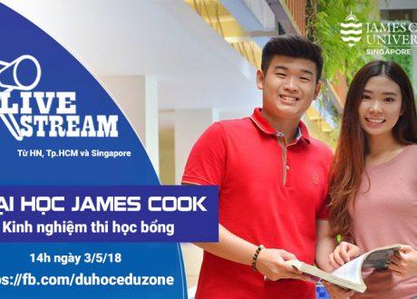 Livestream: Tìm hiểu ĐH James Cook Singapore và kinh nghiệm thi học bổng JCU
