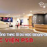 Học bổng du học Singapore trường PSB 2020