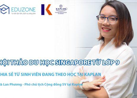 """Hội thảo """"Hết lớp 9 học đại học tại Kaplan Singapore có khó khăn gì""""?"""