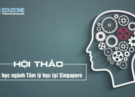 Hội thảo: Du học ngành Tâm lý học tại Singapore (15, 16/9/18)