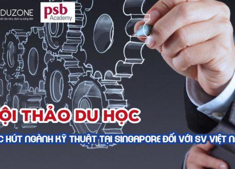 """Hội thảo """"Sức hút ngành Kỹ thuật tại Singapore đối với du học sinh Việt"""""""