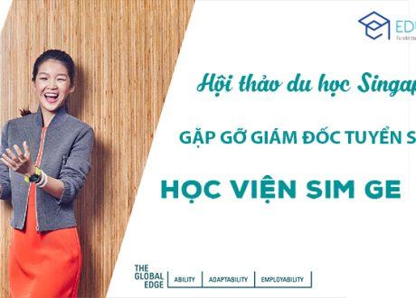 Hội thảo du học Singapore: Gặp gỡ Giám đốc tuyển sinh trường SIM