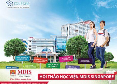 """Hội thảo """" Tìm hiểu MDIS – Ngôi trường toàn diện, top 3 trường tư tốt nhất Singapore"""""""