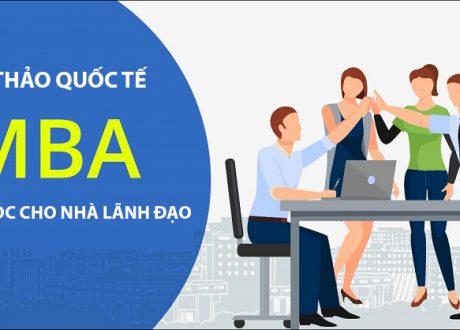 """Hội thảo """"MBA – khóa học cho nhà lãnh đạo tương lai"""""""