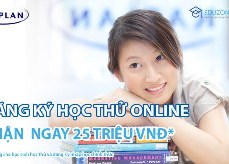 Đăng ký học thử Online và nhận ngay 25 triệu đồng