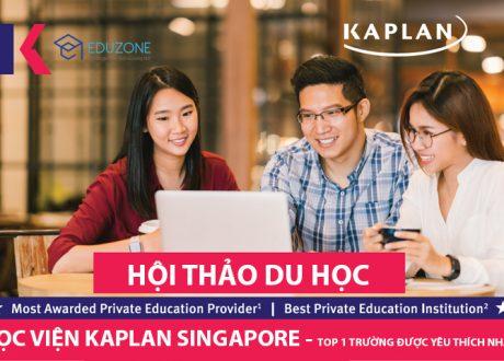 Hội thảo: Chương trình Pathway tại Kaplan Singapore – Lối tắt vào các trường ĐH top 1% thế giới